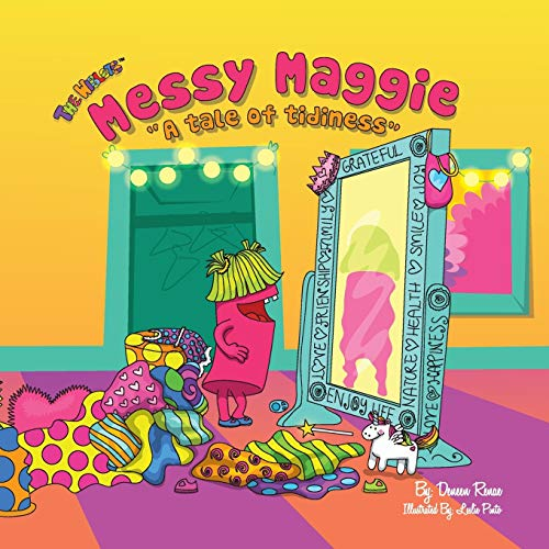 9780996500302: Messy Maggie: A Tale of Tidiness