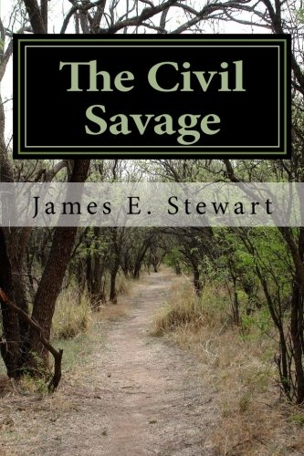 9780996503808: The Civil Savage