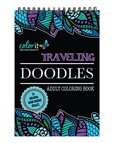 9780996511278 Spiral Bound Traveling Doodles Anti Stress Coloring Book For Adults Features Hand Drawn