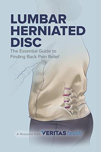 9780996517508: Lumbar Herniated Disc: The Essential Guide to Finding Back Pain Relief