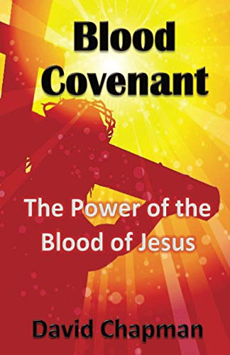 9780996518031: Blood Covenant: The Power of the Blood of Jesus