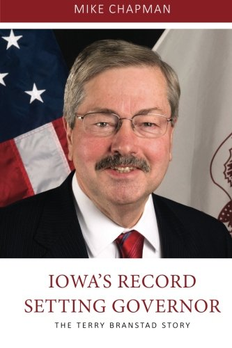 Iowa's Record Setting Governor : The Terry: Mike Chapman