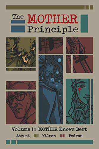 9780996522700: The MOTHER Principle: Volume 1: MOTHER Knows Best