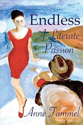 9780996523103: Endless: A Literate Passion