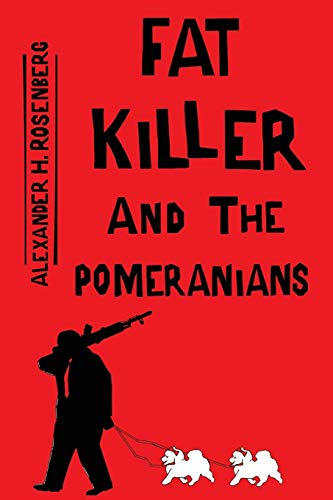 9780996525008: Fat Killer and The Pomeranians