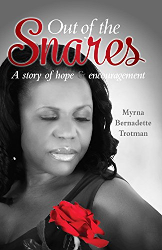 Out of the Snares: Myrna Bernadette Trotman