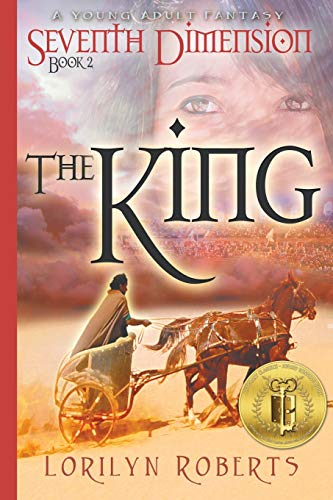 9780996532235: Seventh Dimension - The King: A Young Adult Fantasy