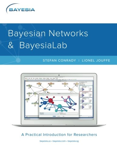 9780996533300: Bayesian Networks and BayesiaLab: A Practical Introduction for Researchers