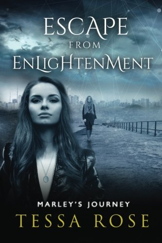 9780996534406: Escape From Enlightenment: Marley's Journey (Volume 1)
