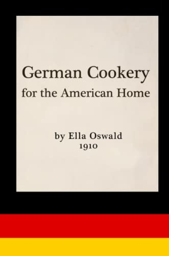9780996535366: German Cookery for the American Home