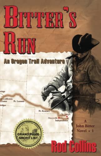 9780996539401: Bitter's Run: An Oregon Trail Adventure