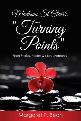 Madison St. Clair s Turning Points (Paperback): Margaret P Bean