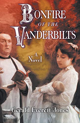9780996543804: Bonfire of the Vanderbilts