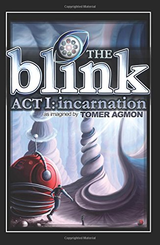 9780996547802: The Blink Act I: Incarnation