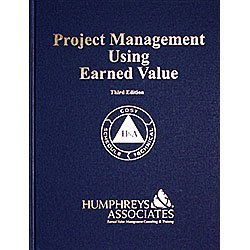 9780996547901: Project Management Using Earned Value: 3rd Edition
