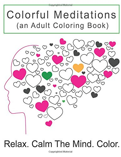 9780996549905: Colorful Meditations: (An Adult Coloring Book)