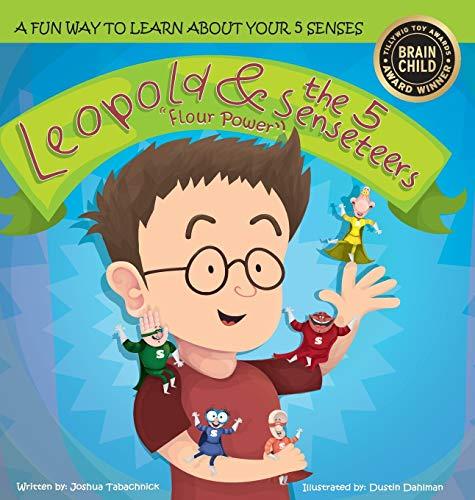 9780996550307: Leopold & the 5 Senseteers: Flour Power