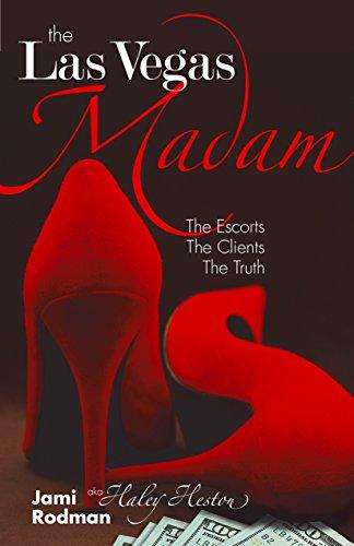 The Las Vegas Madam: The Escorts, The: Jami Rodman