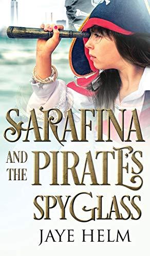 9780996570244: Sarafina and the Pirate's Spyglass