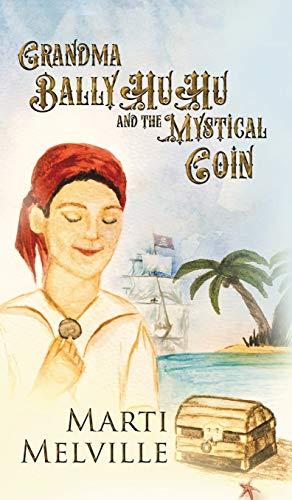 9780996570275: Grandma BallyHuHu: and the Mystical Coin