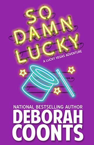 9780996571210: So Damn Lucky (The Lucky O'Toole Vegas Adventure Series) (Volume 3)
