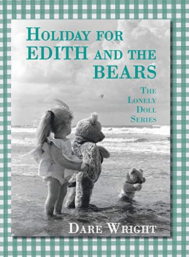 Holiday For Edith And The Bears: The: Wright, Dare