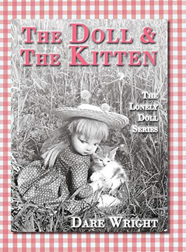 9780996582766: The Doll And The Kitten: The Lonely Doll Series