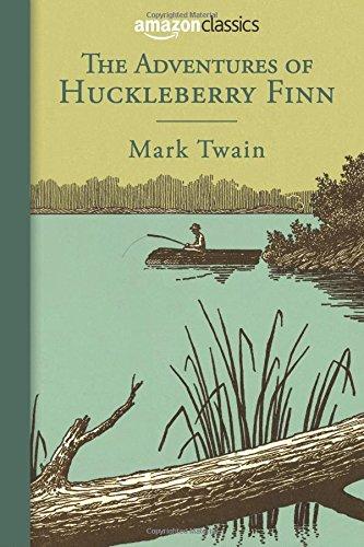 9780996584821: The Adventures of Huckleberry Finn (Amazon Classics Edition)