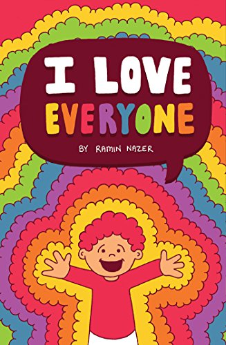 9780996585217: I Love Everyone