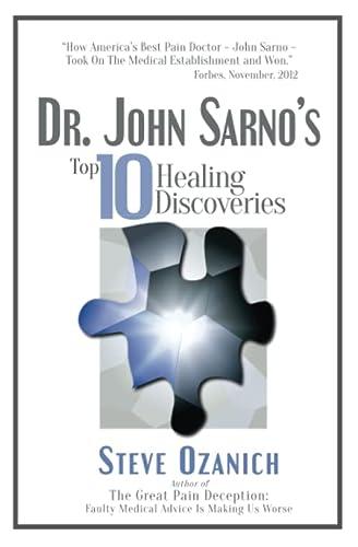 9780996586610: Dr. John Sarno's Top 10 Healing Discoveries