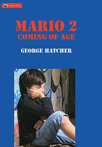 9780996592734: Mario 2: Coming of Age (Ambulance Chaser)