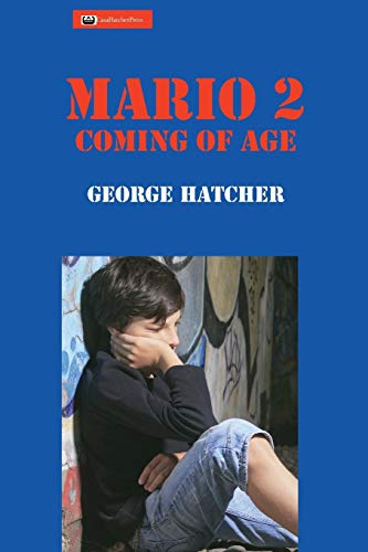9780996592758: Mario 2: Coming of Age (Ambulance Chaser)