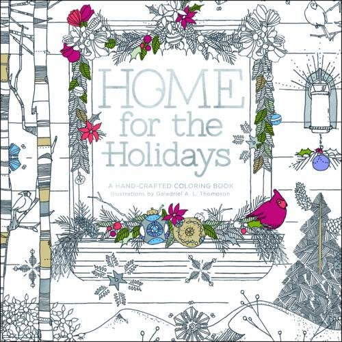 9780996599801: Home for the Holidays: A Hand-Crafted Adult Coloring Book