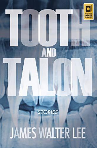 Tooth & Talon: James W Lee