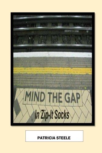 9780996606318: Mind the Gap in Zip-It Socks
