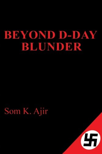 9780996608206: Beyond D-Day Blunder: Historical Thriller Novel