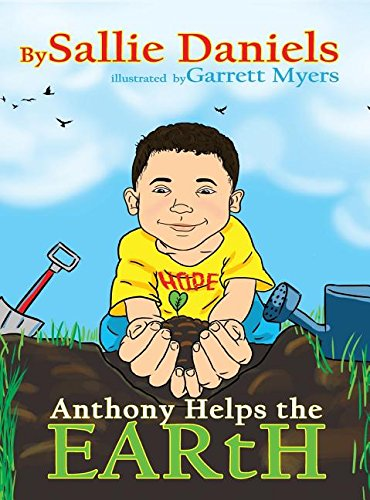 9780996608343: Anthony Helps the Earth