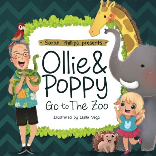 9780996609708: Ollie & Poppy Go To The Zoo