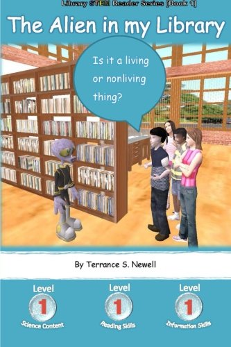 9780996609920: The Alien in my Library: Is it a living or nonliving thing? (Library STEM Readers)