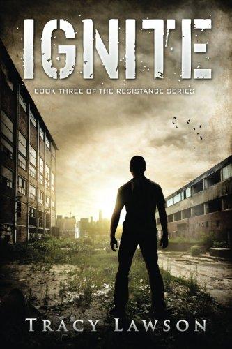 9780996610858: Ignite: Book Three of the Resistance Series (Volume 3)
