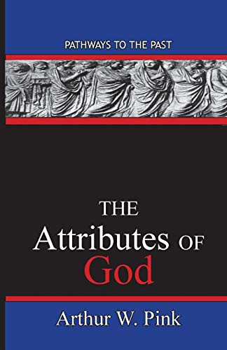9780996616546: The Attributes Of God