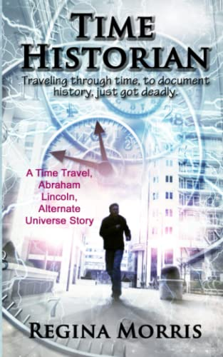 9780996619288: Time Historian