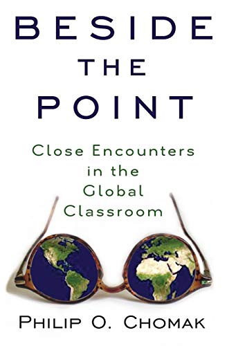 9780996619806: Beside the Point: Close Encounters in the Global Classroom