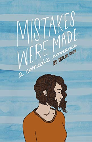 9780996619936: Mistakes Were Made: a comedic romance (Greywater Chronicles)