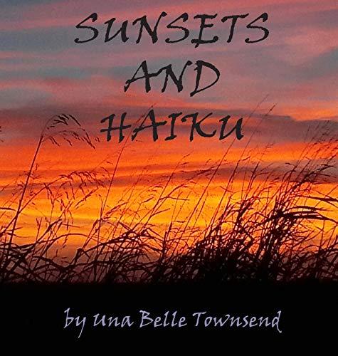 9780996620512: Sunsets and Haiku