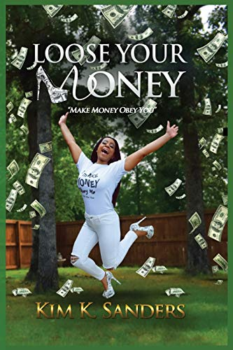 9780996622202: Loose Your Money: Make Money Obey You