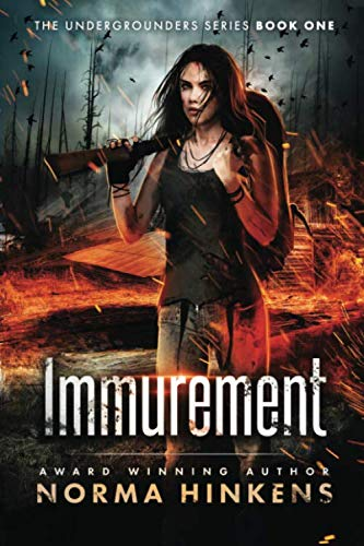 9780996624817: Immurement: A Young Adult Science Fiction Dystopian Novel (The Undergrounders Series Book One)