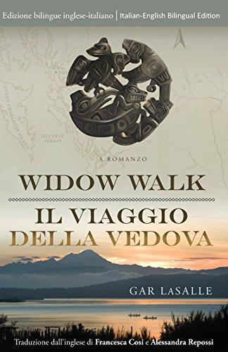 9780996625104: Widow Walk / Il viaggio della vedova (Widow Walk Saga)