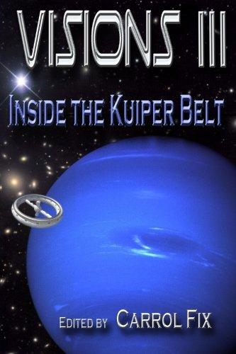 9780996625524: Visions III: Inside the Kuiper Belt (Volume 3)