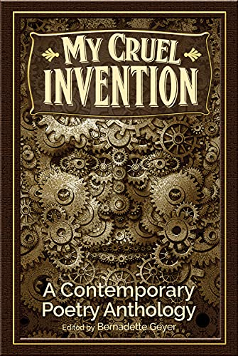 My Cruel Invention: A Contemporary Poetry Anthology: Kelly Cherry, Joel